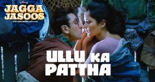 Ullu-Ka-Pattha-Lyrics-Jagga-Jasoos-Arijit-Singh