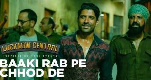 Baaki-Rab-Pe-Chhod-De-Song-Lyrics-Lucknow-Central