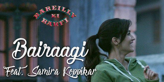 Bairaagi (Bareilly Ki Barfi)
