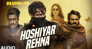 hoshiyar-rehna-lyrics-baadshaho