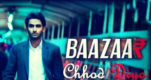 Chod Diya Lyrics - Baazaar Movie 2018