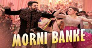 Morni Banke Lyrics From Badhaai Ho Movie 2018