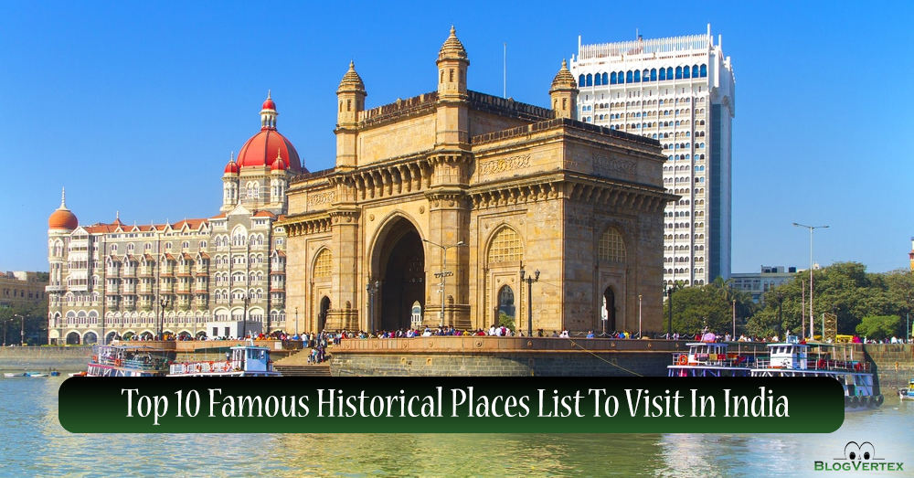 Famous Historical Places